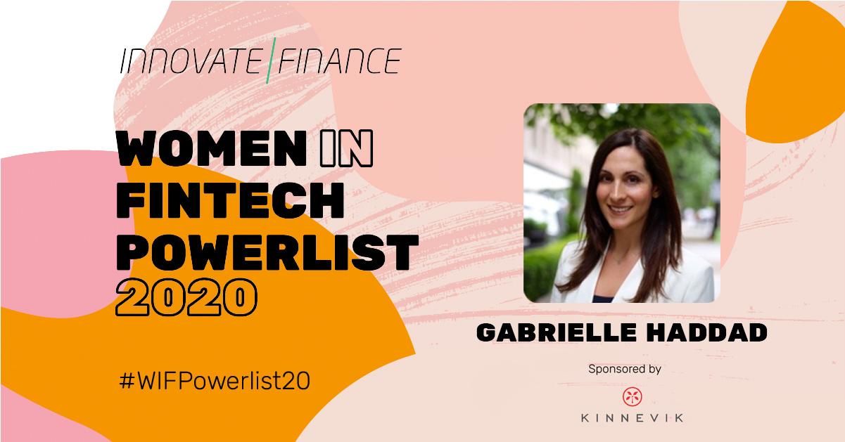 Gabrielle Haddad named in Women In Fintech Powerlist 2020